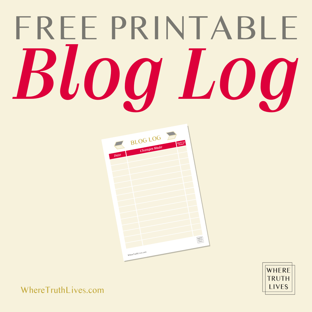 Free Printable Blog Log Tracking Sheet | Find out what a blog log is and why it's the one thing that will solve most of your blogging struggles (plus, get your own free printable blog log)... | What a Blog Log Is (and Why You Need One!) | Where Truth Lives .com | Christian blog post | blogging, blogger, organization, organized
