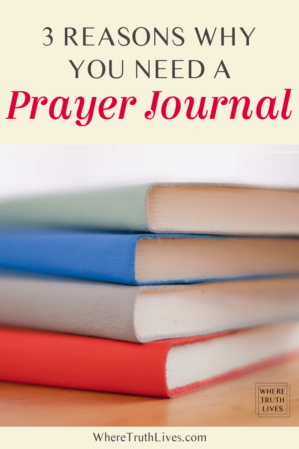 3 Reasons Why You Need a Prayer Journal