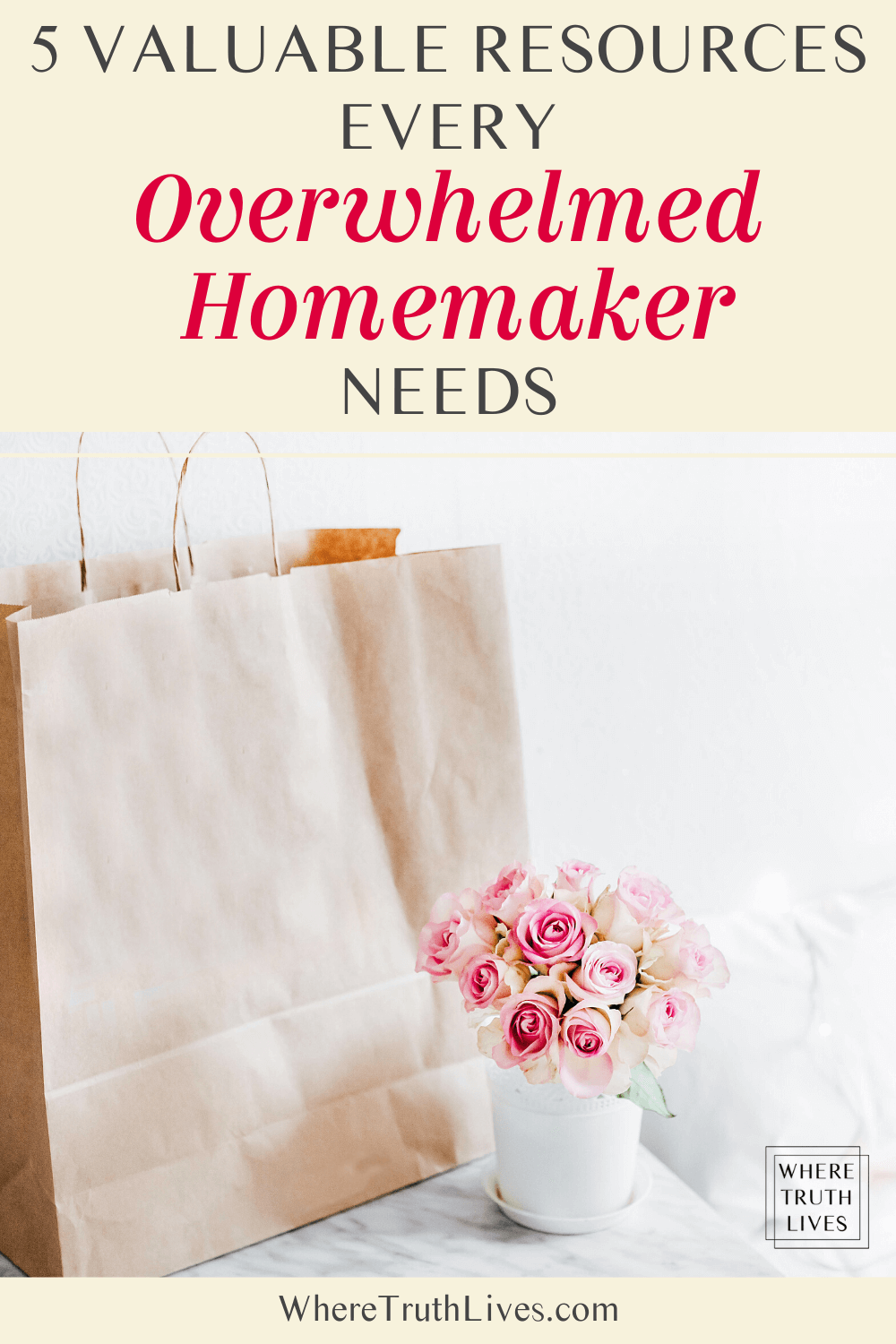 5 Valuable Resources Every Overwhelmed Homemaker Needs
