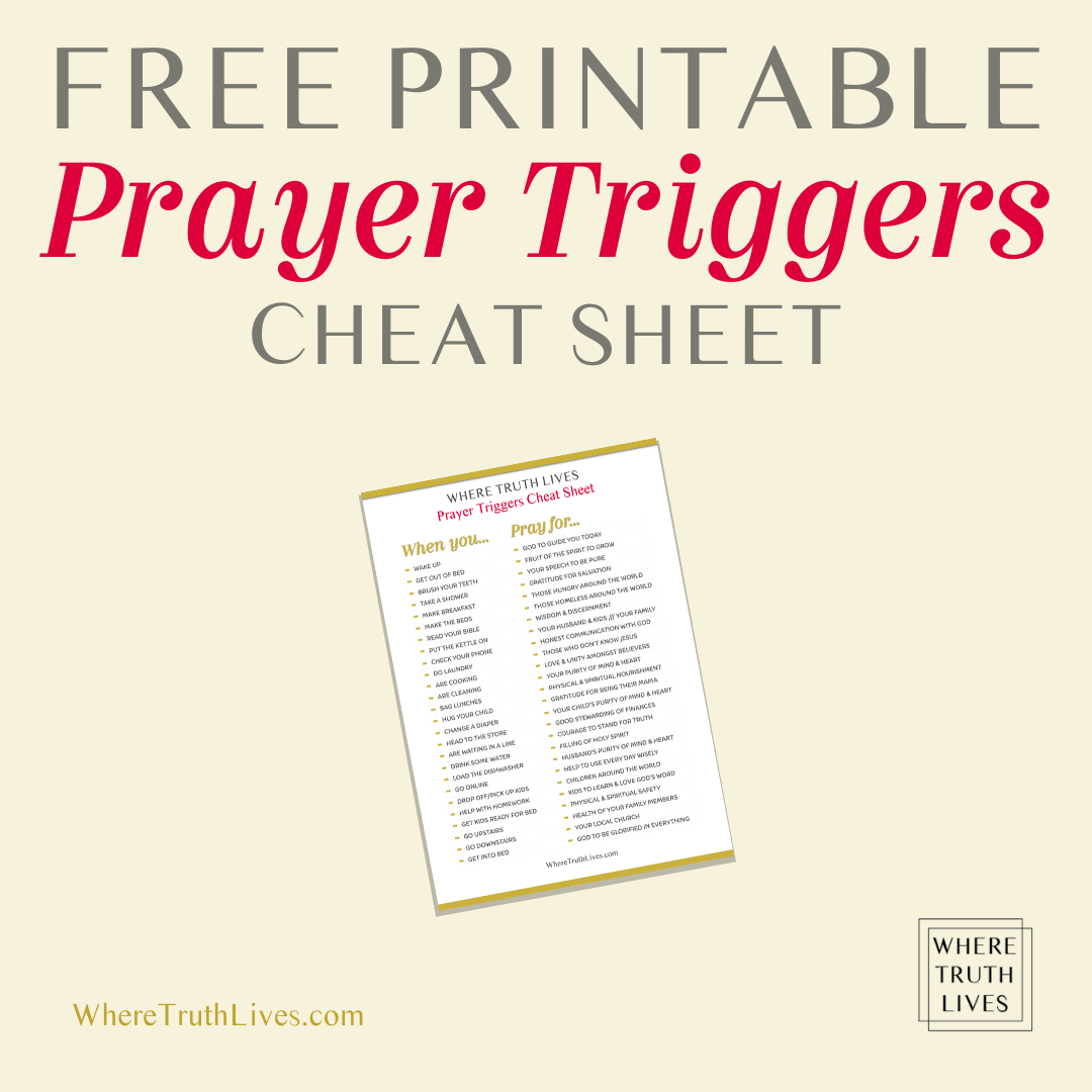Free Printable Prayer Triggers Cheat Sheet - actionable ideas to help you pray every day