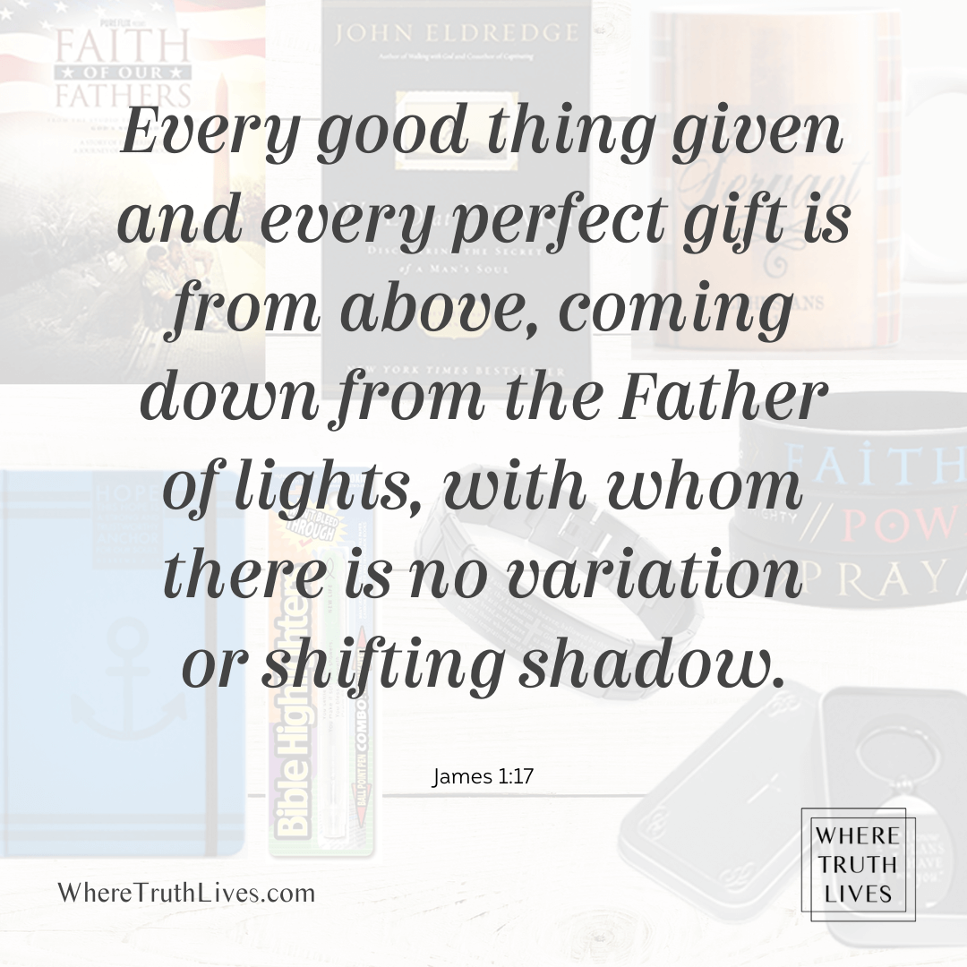 Every good thing given and every perfect gift is from above, coming down from the Father of lights, with whom there is no variation or shifting shadow. (James 1:17) | Need affordable Christian gifts for men? Whether it's your husband, father, son, brother, uncle or nephew, these 10 gifts are each $10 or less!