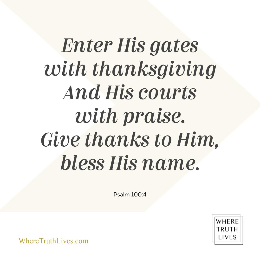 Psalm 100:4 Bible verse image