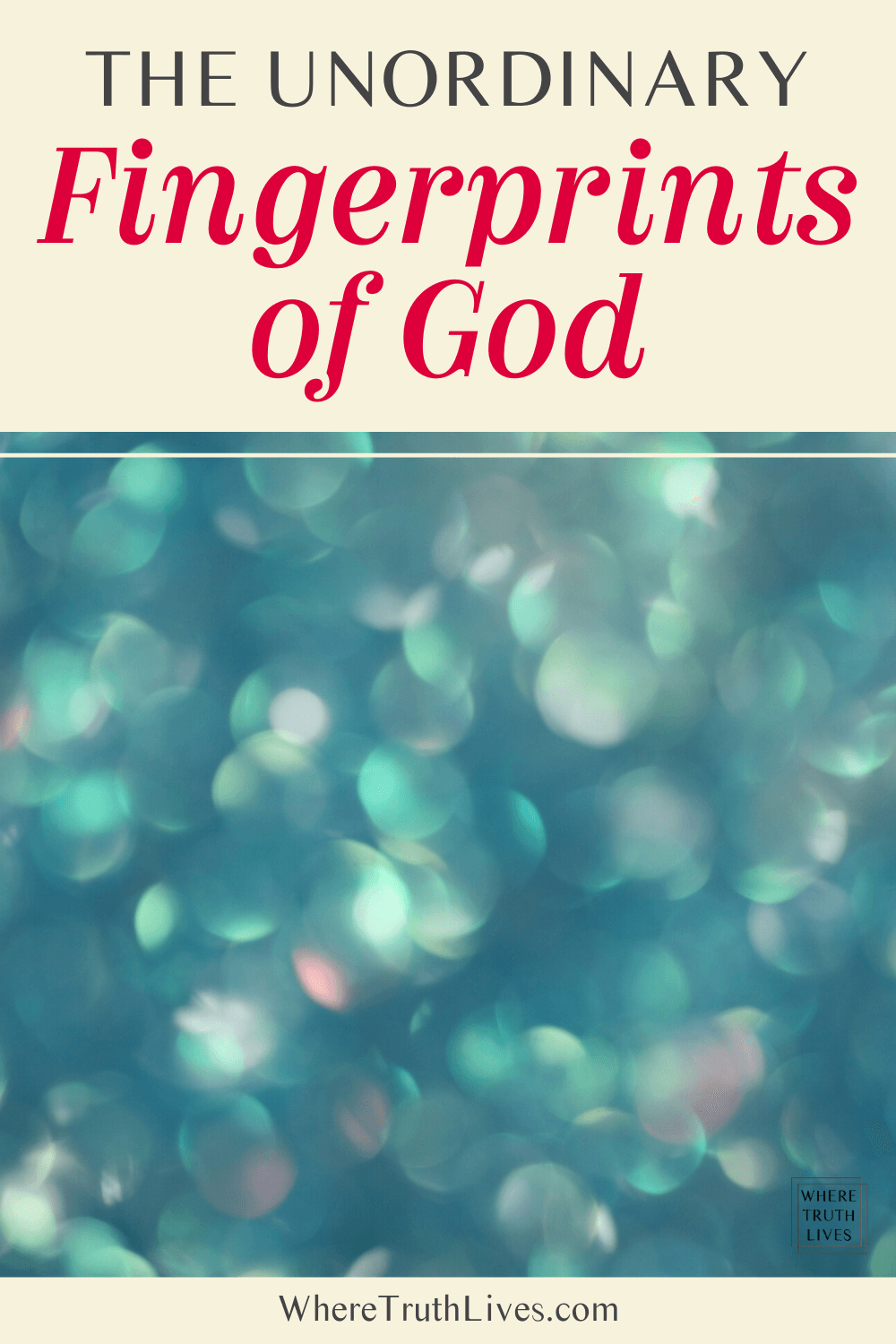 Isn't it strange how ordinary the unordinary fingerprints of God can seem to us? Yet, a closer look reveals that nothing in creation is ordinary after all... | The Unordinary Fingerprints of God | Where Truth Lives .com | Christian blog, devotional